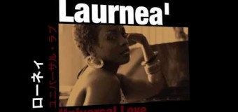 """Its All About Laurnea's """"Universal Love"""""""